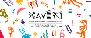 XAVERI, festival en la CDMX en apoyo a la comunidad Huichol