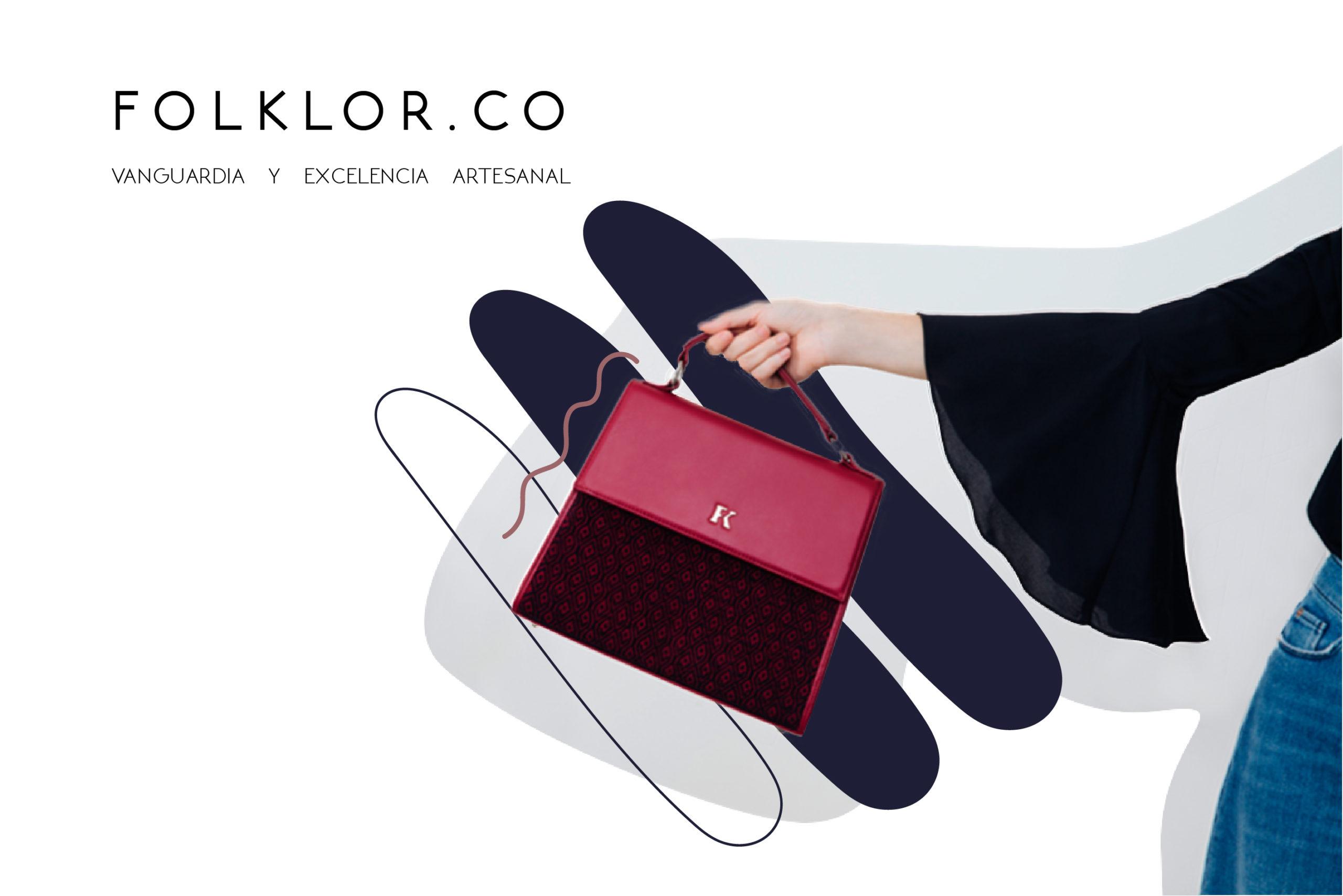 FOLKLOR.co. Vanguardia y excelencia artesanal